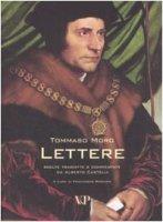 Lettere. Scelte, tradotte e commentate da Alberto Castelli - Moro Tommaso