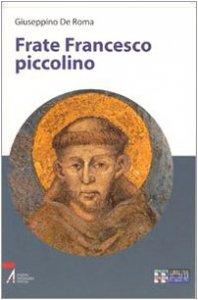 Copertina di 'Frate Francesco piccolino'