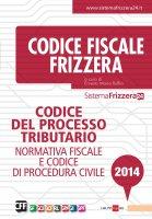 Codice del processo tributario 2014 - E.M. Ruffini