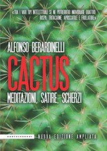 Copertina di 'Cactus. Meditazioni, satire, scherzi'