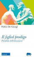 Il figliol prodigo - Fulvio De Giorgi
