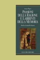 Passioni della ragione e labirinti della memoria - Ivan Pupo