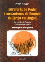 Estruturas do Poder e mecanismos de Dominio da Igreja em Angola - Miguel Pedro F.