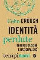 Identità perdute - Colin Crouch