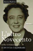 L'altro Novecento - Ilaria Pedrini