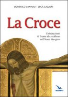 La Croce di Domenico Cravero su LibreriadelSanto.it