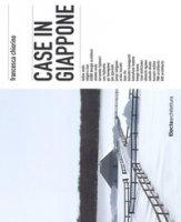 Case in Giappone. Ediz. a colori - Chiorino Francesca