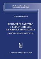 Redditi di capitale e redditi diversi di natura finanziaria - Antonio Marinello