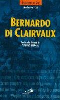 Bernardo di Clairvaux. Invito alla lettura