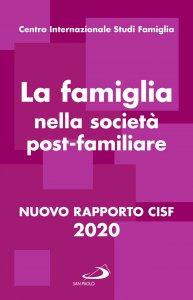 Copertina di 'La famiglia nella società post-familiare'