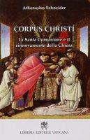 Corpus Christi - Schneider Athanasius