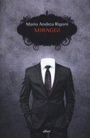 Miraggi - Rigoni Mario Andrea