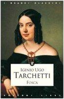 Fosca - Tarchetti Igino U.