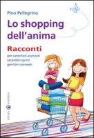 Lo shopping dell'anima