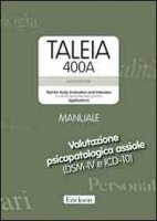 Taleia. 400 A. Test for axial evaluation and interview (for clinical, personnel and guidance) Applications. Con CD-ROM