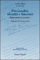 Psicoanalisi, identità e internet. Esplorazioni nel cyberspace