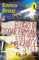 Elogio di Oscar Firmian e del suo impeccabile stile - Brizzi Enrico