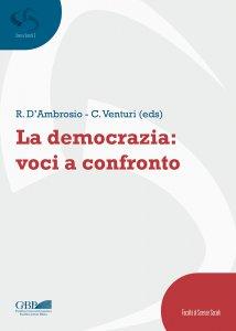 Copertina di 'La democrazia: voci a confronto'