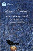 Cani, camosci, cuculi (e un corvo) - Corona Mauro