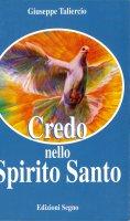 Credo nello Spirito Santo - Giuseppe Taliercio