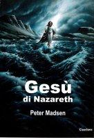 Gesù di Nazareth - Peter Madsen