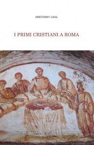 Copertina di 'I primi cristiani a Roma'