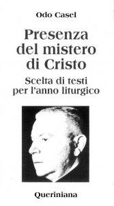Copertina di 'Presenza del mistero di Cristo. Scelta di testi per l'anno liturgico'