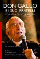 Don Gallo e i suoi fratelli - Giovanna Benetti