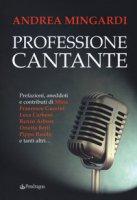 Professione cantante - Mingardi Andrea