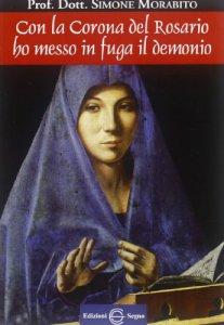 Copertina di 'Con la corona del rosario ho messo in fuga il demonio'