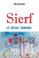 Sierf. Le regole cambiano - Oie Kalle Mere