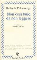 Non così buio da non leggere - Poldelmengo Raffaella