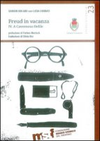 Freud in vacanza. A cavernous defile. Ediz. illustrata - Kivland Sharon, Farinati Lucia