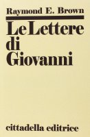 Le lettere di Giovanni - Brown Raymond E.