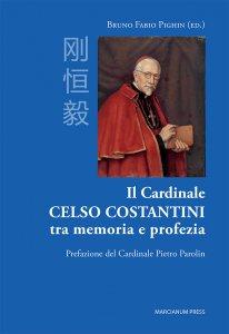 Copertina di 'Il Cardinale Celso Costantini tra memoria e profezia'