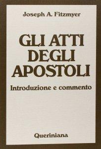 Copertina di 'Gli Atti degli Apostoli. Introduzione e commento'