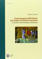 Il sacramento dell'Ordine nel Codice di Diritto Canonico - Giacomo Incitti