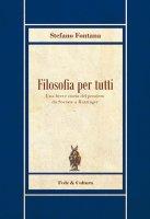 Filosofia per tutti - Stefano Fontana
