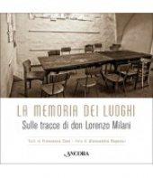 La memoria dei luoghi - Alessandra Repossi , Francesca Cosi