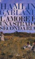 L' amore è una strada secondaria - Garland Hamlin