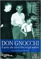 Don Carlo Gnocchi. Testimonianze