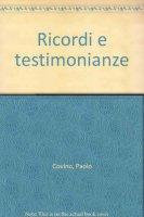 Ricordi e testimonianze - Covino Paolo