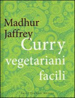 Curry vegetariani facili - Jaffrey Madhur