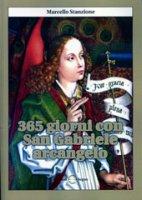 365 giorni con San Gabriele Arcangelo - Marcello Stanzione
