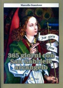 Copertina di '365 giorni con San Gabriele Arcangelo'