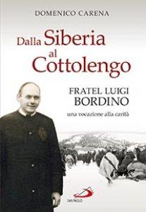 Copertina di 'Dalla Siberia al Cottolengo'