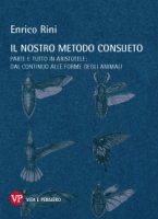 Il nostro metodo consueto - Enrico Rini