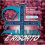 Alleluia è risorto. CD - Basi Coro Canti Pasquali per la Messa con i Giovani