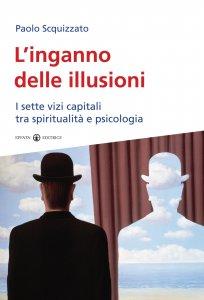 Copertina di 'L'inganno delle illusioni'