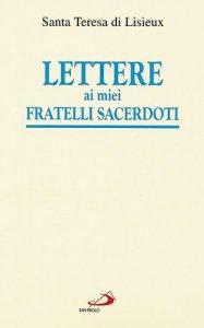 Copertina di 'Lettere ai miei fratelli sacerdoti'